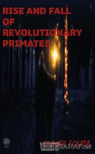 Rise And Fall of Revolutionary Primates - Oumar Folata | Yeni ve İkinc
