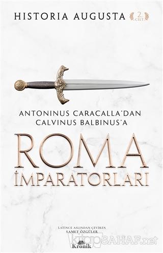 Roma İmparatorları 2. Cilt - Historia Augusta | Yeni ve İkinci El Ucuz