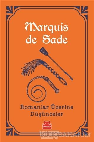 Romanlar Üzerine Düşünceler - Marquis de Sade | Yeni ve İkinci El Ucuz