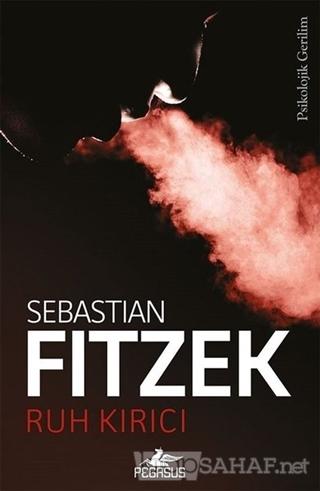 Ruh Kırıcı - Sebastian Fitzek | Yeni ve İkinci El Ucuz Kitabın Adresi