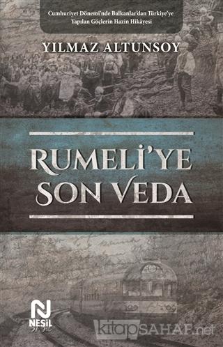 Rumeli'ye Son Veda - Yılmaz Altunsoy | Yeni ve İkinci El Ucuz Kitabın