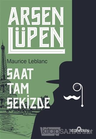 Saat Tam Sekizde - Arsen Lüpen - Maurice Leblanc | Yeni ve İkinci El U