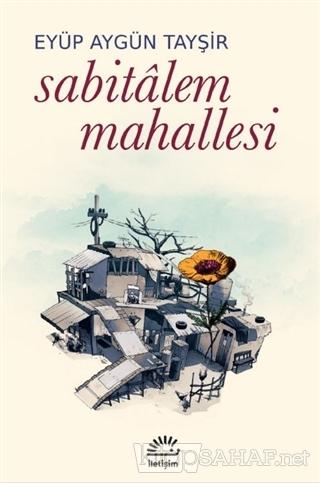 Sabitalem Mahallesi - Eyüp Aygün Tayşir   Yeni ve İkinci El Ucuz Kitab