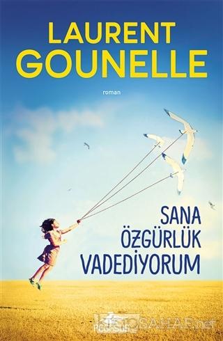 Sana Özgürlük Vadediyorum - Laurent Gounelle | Yeni ve İkinci El Ucuz