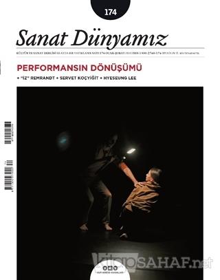 Sanat Dünyamız İki Aylık Kültür ve Sanat Dergisi Sayı: 174 Ocak Şubat