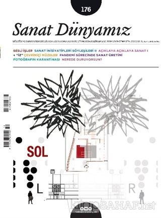 Sanat Dünyamız İki Aylık Kültür ve Sanat Dergisi Sayı: 176 Mayıs-Hazir