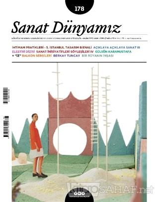 Sanat Dünyamız İki Aylık Kültür ve Sanat Dergisi Sayı: 178 Eylül-Ekim