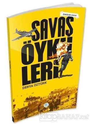 Savaş Öyküleri - Derya Öztürk | Yeni ve İkinci El Ucuz Kitabın Adresi