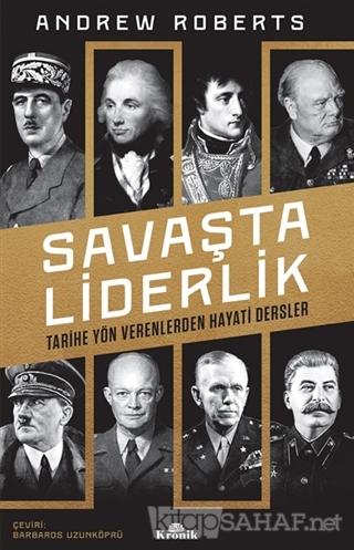 Savaşta Liderlik - Andrew Roberts   Yeni ve İkinci El Ucuz Kitabın Adr