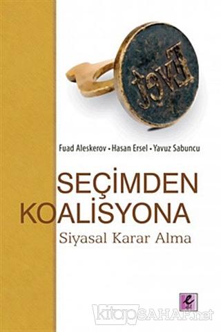 Seçimden Koalisyona - Fuad Aleskerov | Yeni ve İkinci El Ucuz Kitabın