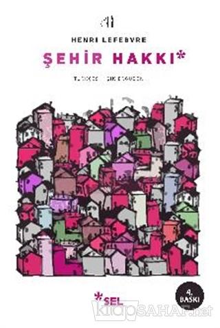 Şehir Hakkı - Henri Lefebvre- | Yeni ve İkinci El Ucuz Kitabın Adresi