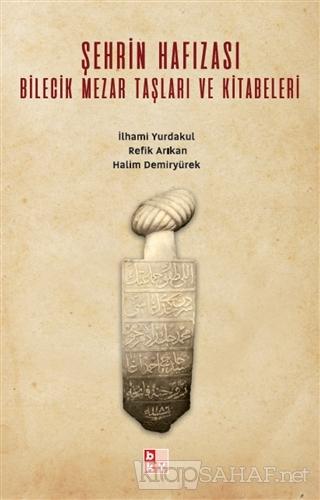 Şehrin Hafızası - İlhami Yurdakul   Yeni ve İkinci El Ucuz Kitabın Adr