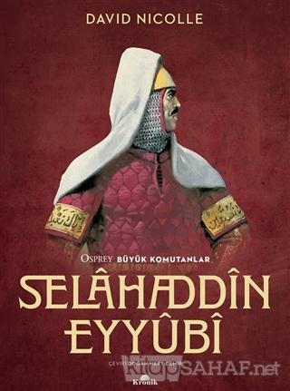 Selahaddin Eyyubi - David Nicolle | Yeni ve İkinci El Ucuz Kitabın Adr