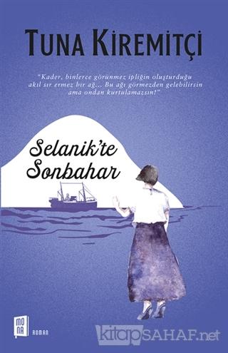Selanik'te Sonbahar - Tuna Kiremitçi | Yeni ve İkinci El Ucuz Kitabın