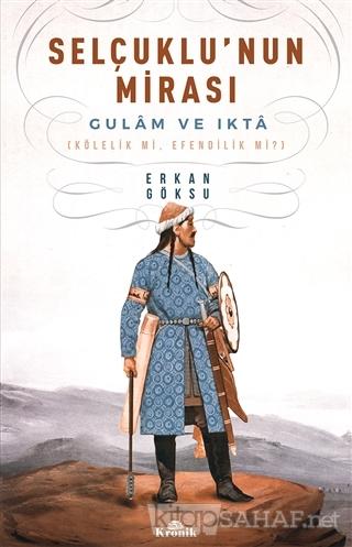 Selçuklu'nun Mirası - Erkan Göksu- | Yeni ve İkinci El Ucuz Kitabın Ad