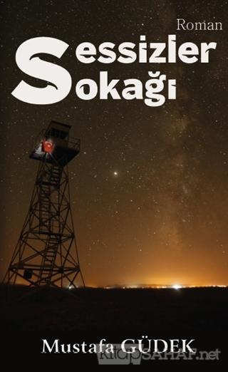 Sessizler Sokağı - Mustafa Güdek | Yeni ve İkinci El Ucuz Kitabın Adre