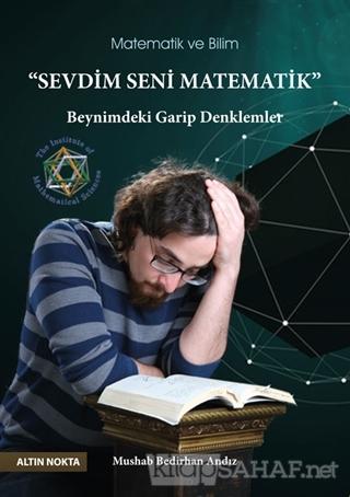 Sevdim Seni Matematik - Mushab Bedirhan Andız- | Yeni ve İkinci El Ucu