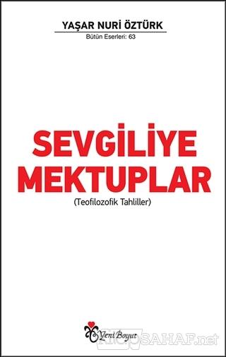 Sevgiliye Mektuplar - Yaşar Nuri Öztürk   Yeni ve İkinci El Ucuz Kitab