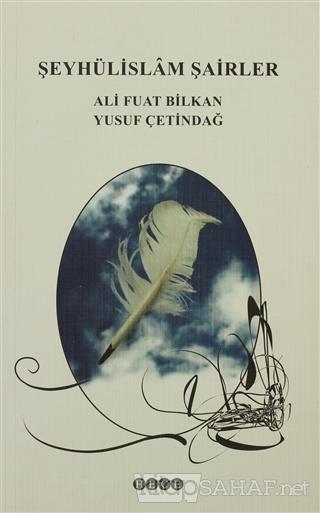 Şeyhülislam Şairler - Ali Fuat Bilkan- | Yeni ve İkinci El Ucuz Kitabı
