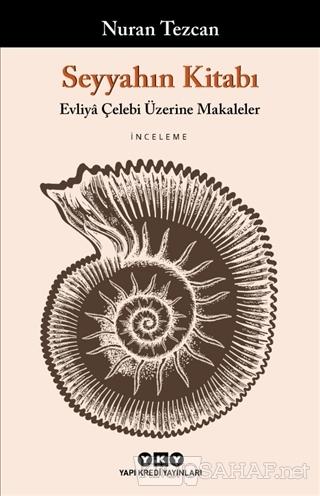 Seyyahın Kitabı - Nuran Tezcan | Yeni ve İkinci El Ucuz Kitabın Adresi