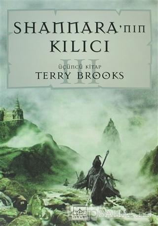 Shannara'nın Kılıcı Üçüncü Kitap - Terry Brooks | Yeni ve İkinci El Uc