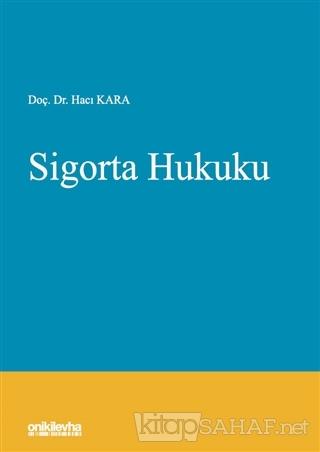Sigorta Hukuku (Ciltli) - Hacı Kara   Yeni ve İkinci El Ucuz Kitabın A