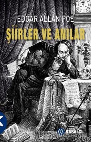 Şiirler ve Anılar - Edgar Allan Poe-   Yeni ve İkinci El Ucuz Kitabın