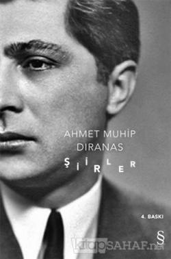 Şiirler - Ahmet Muhip Dıranas | Yeni ve İkinci El Ucuz Kitabın Adresi