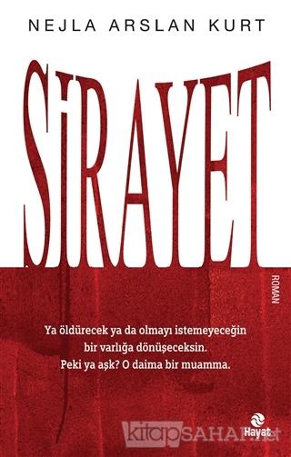 Sirayet - Nejla Arslan Kurt   Yeni ve İkinci El Ucuz Kitabın Adresi