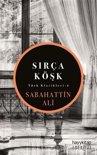 Sırça Köşk - Sabahattin Ali   Yeni ve İkinci El Ucuz Kitabın Adresi
