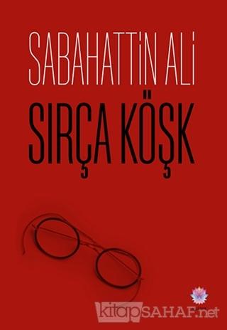 Sırça Köşk - Sabahattin Ali | Yeni ve İkinci El Ucuz Kitabın Adresi