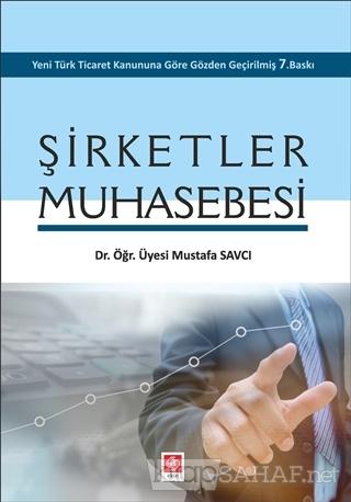 Şirketler Muhasebesi - Mustafa Savcı-   Yeni ve İkinci El Ucuz Kitabın