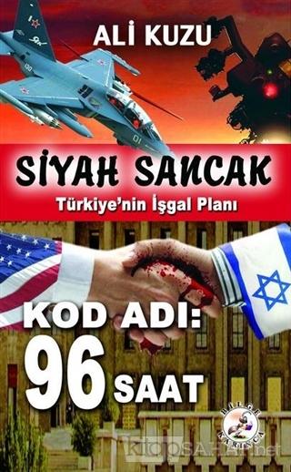 Siyah Sancak: Türkiye'nin İşgal Planı - Ali Kuzu- | Yeni ve İkinci El