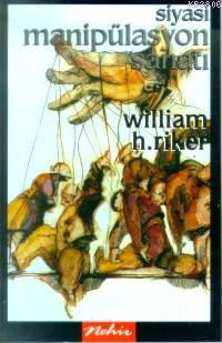 Siyasi Manipülasyon Sanatı - | Yeni ve İkinci El Ucuz Kitabın Adresi