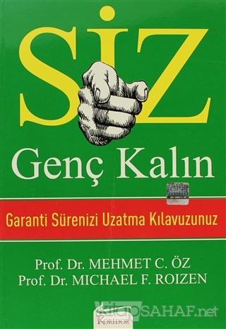 Siz Genç Kalın - Mehmet Öz | Yeni ve İkinci El Ucuz Kitabın Adresi
