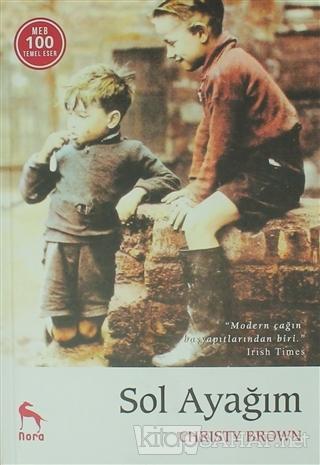 Sol Ayağım (Ciltli) - Christy Brown- | Yeni ve İkinci El Ucuz Kitabın