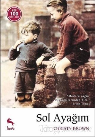 Sol Ayağım - Christy Brown | Yeni ve İkinci El Ucuz Kitabın Adresi