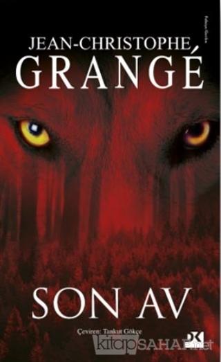 Son Av - Jean-Christophe Grange | Yeni ve İkinci El Ucuz Kitabın Adres