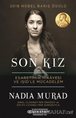 Son Kız - Nadia Murad   Yeni ve İkinci El Ucuz Kitabın Adresi