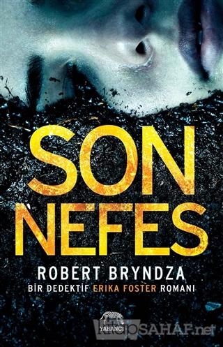 Son Nefes - Robert Bryndza | Yeni ve İkinci El Ucuz Kitabın Adresi