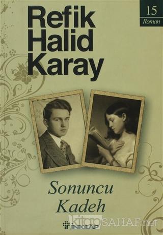 Sonuncu Kadeh - Refik Halid Karay- | Yeni ve İkinci El Ucuz Kitabın Ad