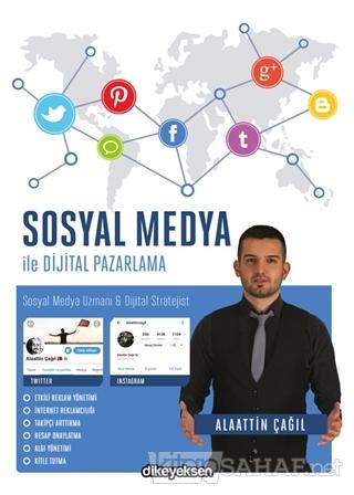 Sosyal Medya ile Dijital Pazarlama - Alaattin Çağıl- | Yeni ve İkinci
