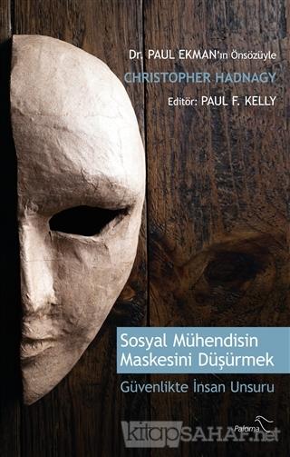 Sosyal Mühendisin Maskesini Düşürmek - Christopher Hadnagy | Yeni ve İ