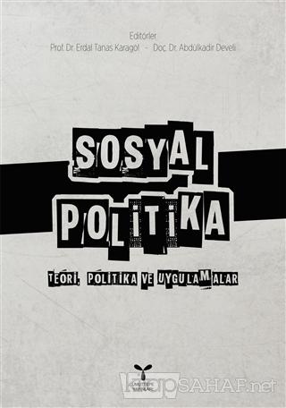 Sosyal Politika - Erdal Tanas Karagöl | Yeni ve İkinci El Ucuz Kitabın