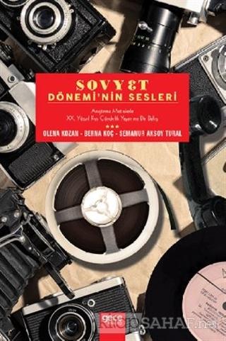 Sovyet Dönemi'nin Sesleri - Olena Kozan   Yeni ve İkinci El Ucuz Kitab