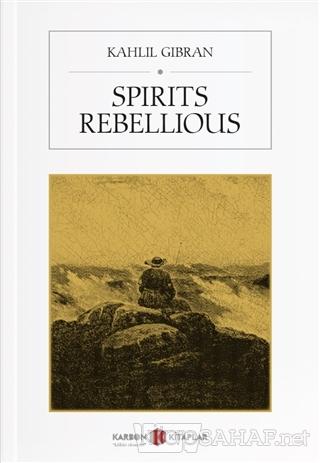 Spirits Rebellious - Halil Cibran | Yeni ve İkinci El Ucuz Kitabın Adr
