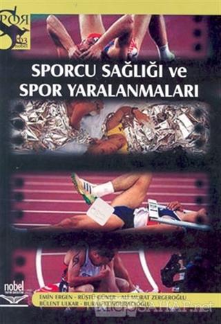 Sporcu Sağlığı ve Spor Yaralanmaları - Kolektif   Yeni ve İkinci El Uc