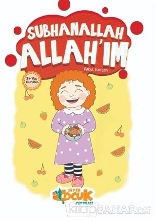 Subhanallah Allah'ım - Rabia Karzan   Yeni ve İkinci El Ucuz Kitabın A