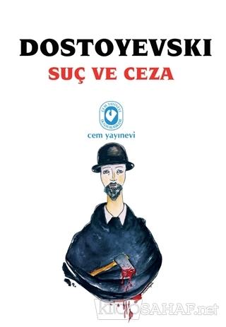 Suç ve Ceza (Tek Cilt) - Fyodor Mihayloviç Dostoyevski | Yeni ve İkinc