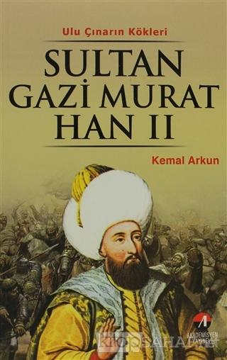 Sultan Gazi Murat Han 2 - Kemal Arkun- | Yeni ve İkinci El Ucuz Kitabı